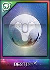 Destiny (Shiny)